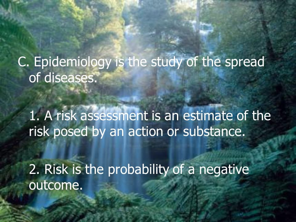 C. Epidemiology is the study of the spread of diseases.