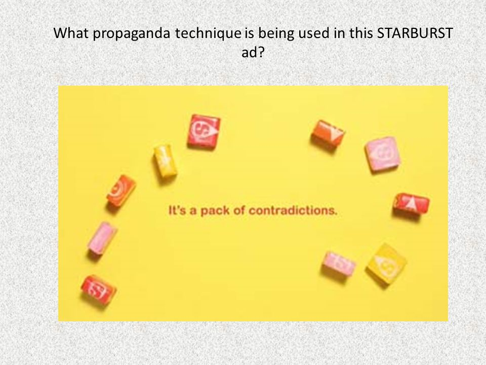 What propaganda technique is being used in this STARBURST ad