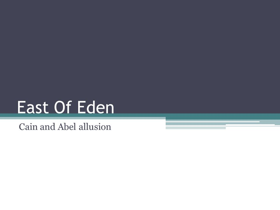 "biblical allusion in east of eden Wp-bible plugin satan's invasion of eden, adam's and eve's sin, and god's response to their sin in driving them out of the garden of eden and placing ""cherubim at the east of the garden of eden, and a flaming sword which turned every way, to guard the tree of life"" is recorded in genesis 3:1-24 genesis 3:1-24."