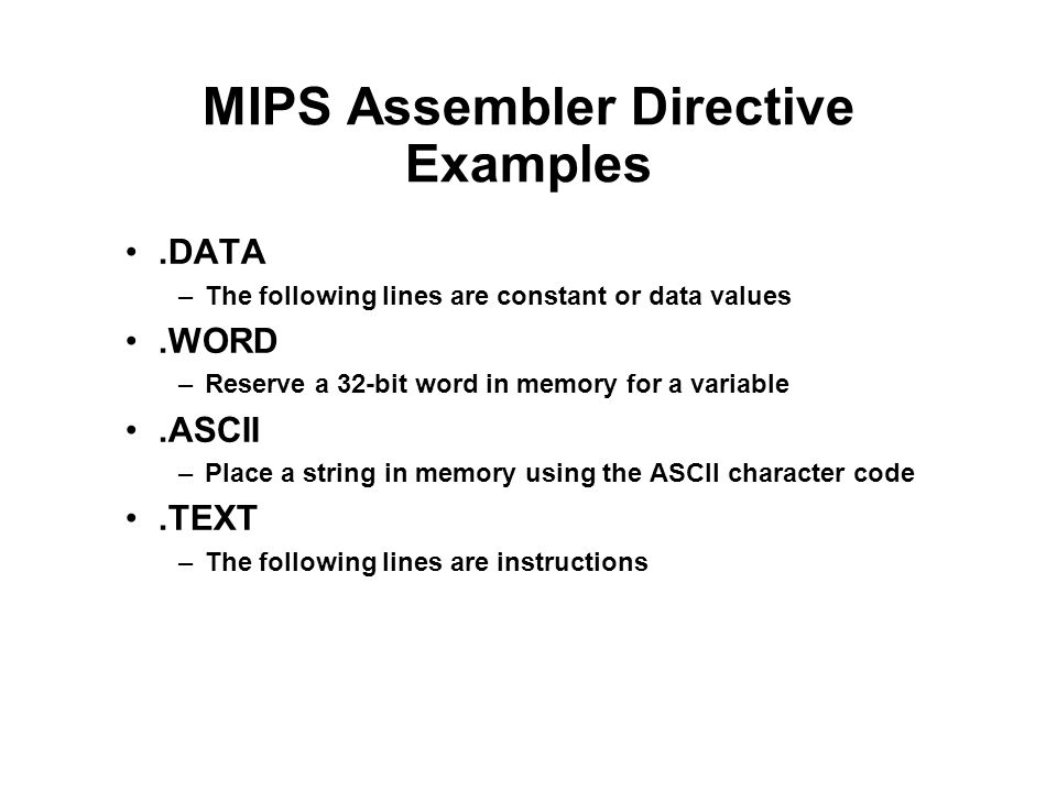 MIPS Assembler Directive Examples