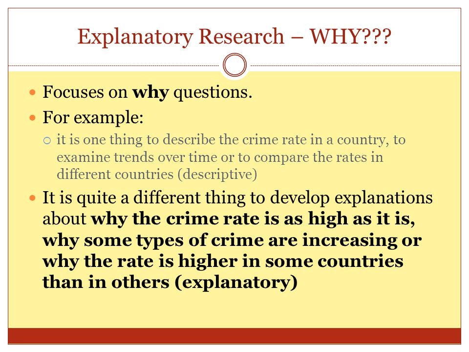 Explanatory Research – WHY
