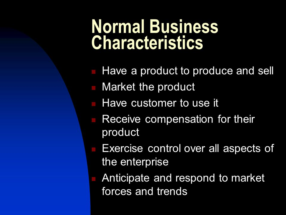 Normal Business Characteristics