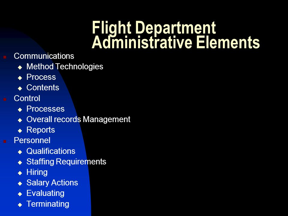 Flight Department Administrative Elements