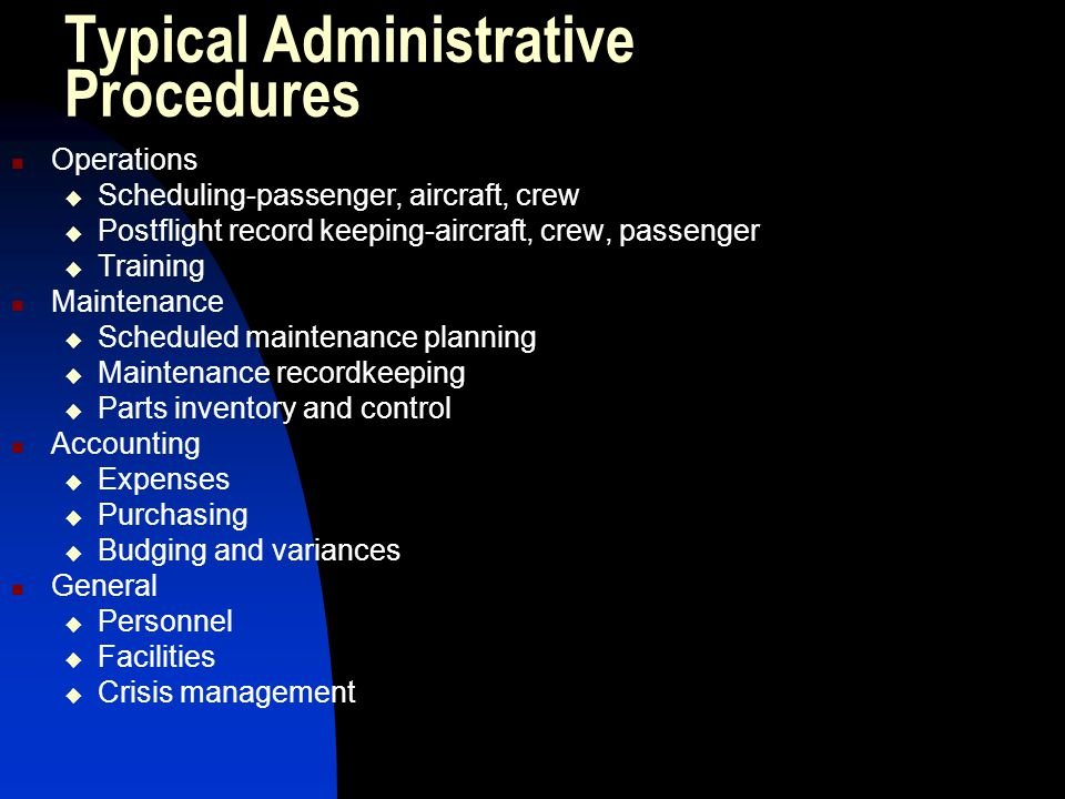 Typical Administrative Procedures