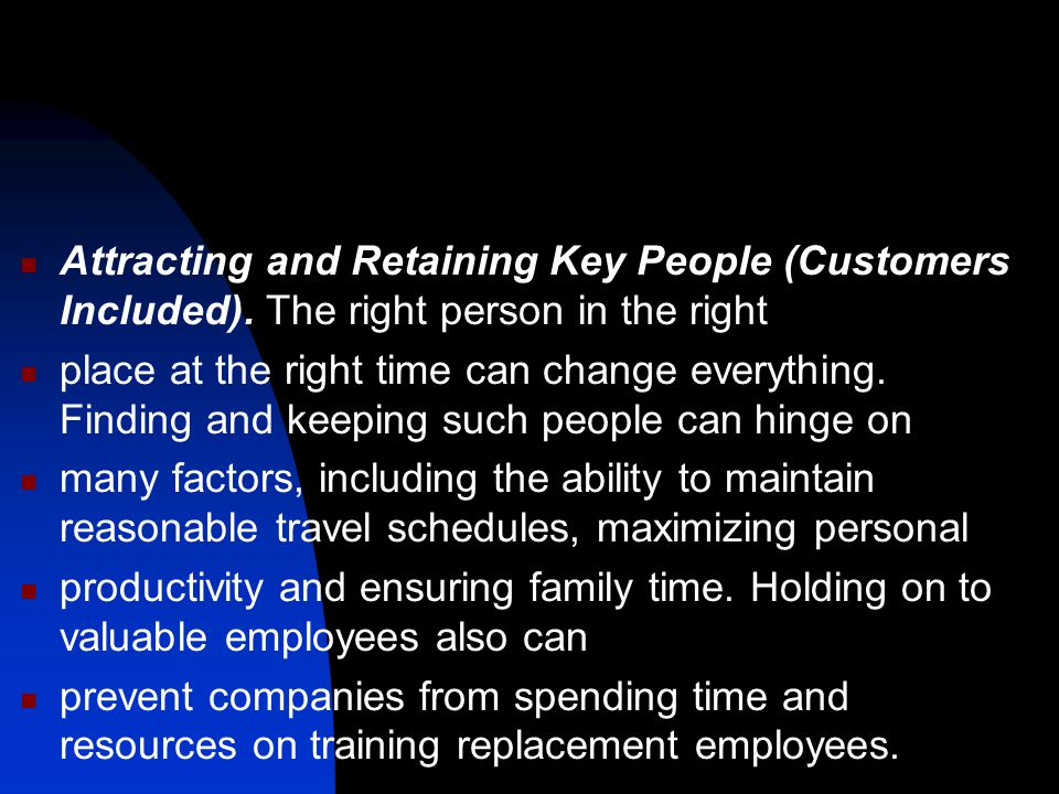 Attracting and Retaining Key People (Customers Included)