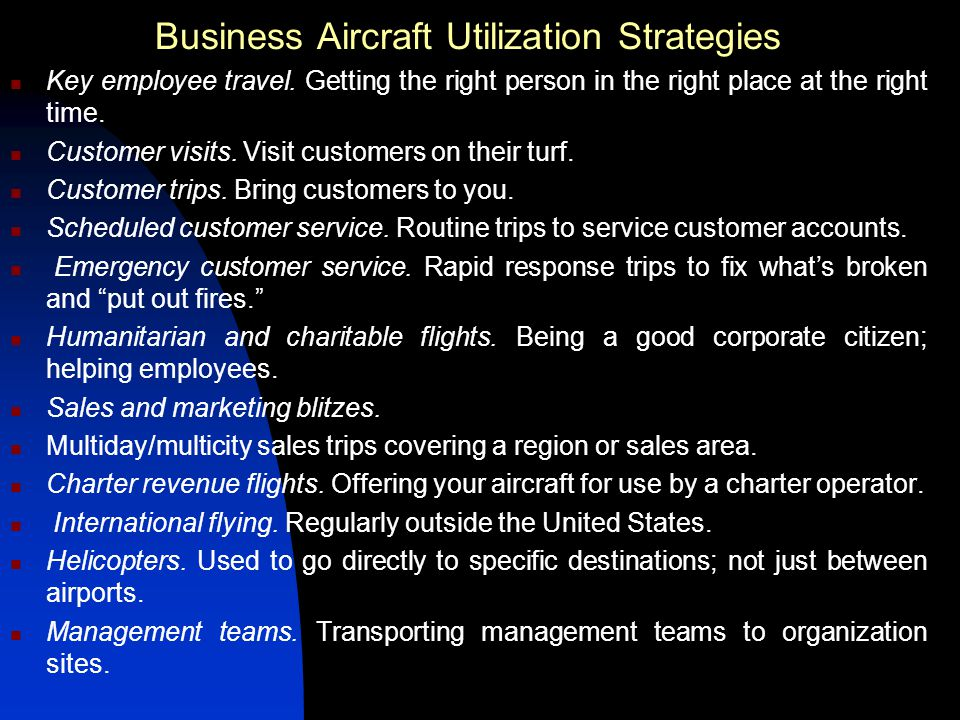 Business Aircraft Utilization Strategies