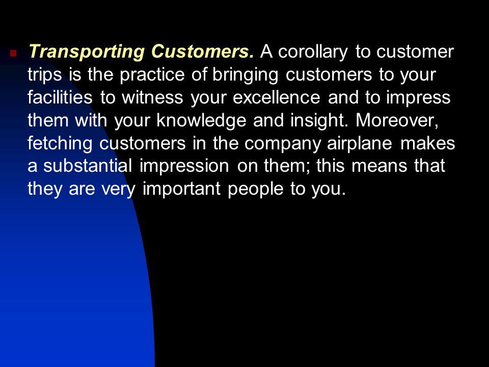 Transporting Customers