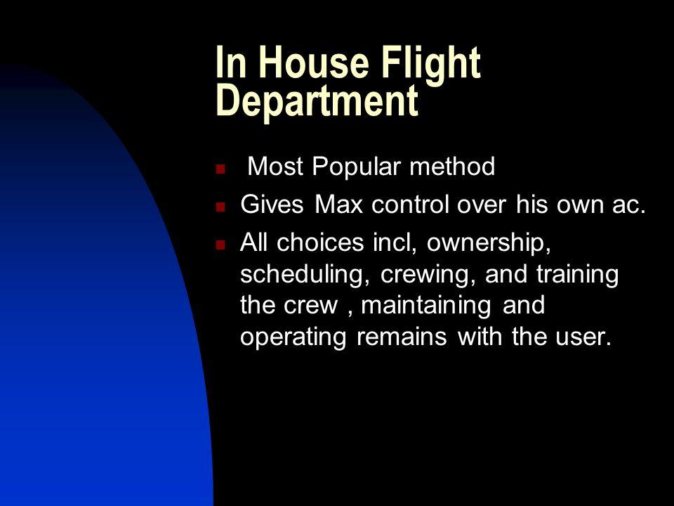 In House Flight Department