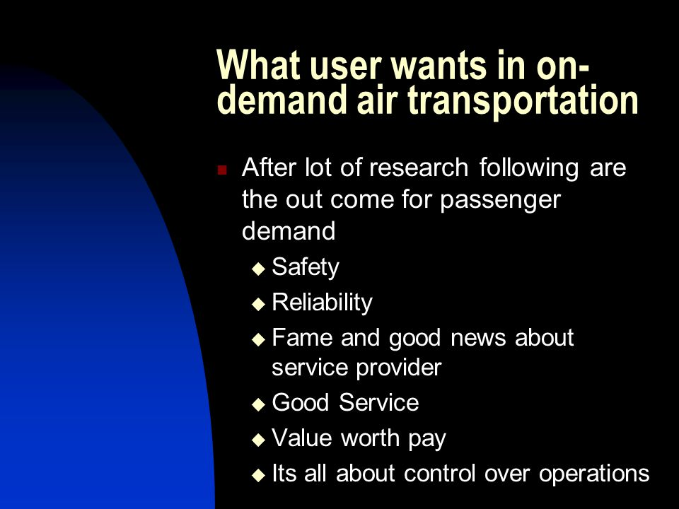 What user wants in on-demand air transportation