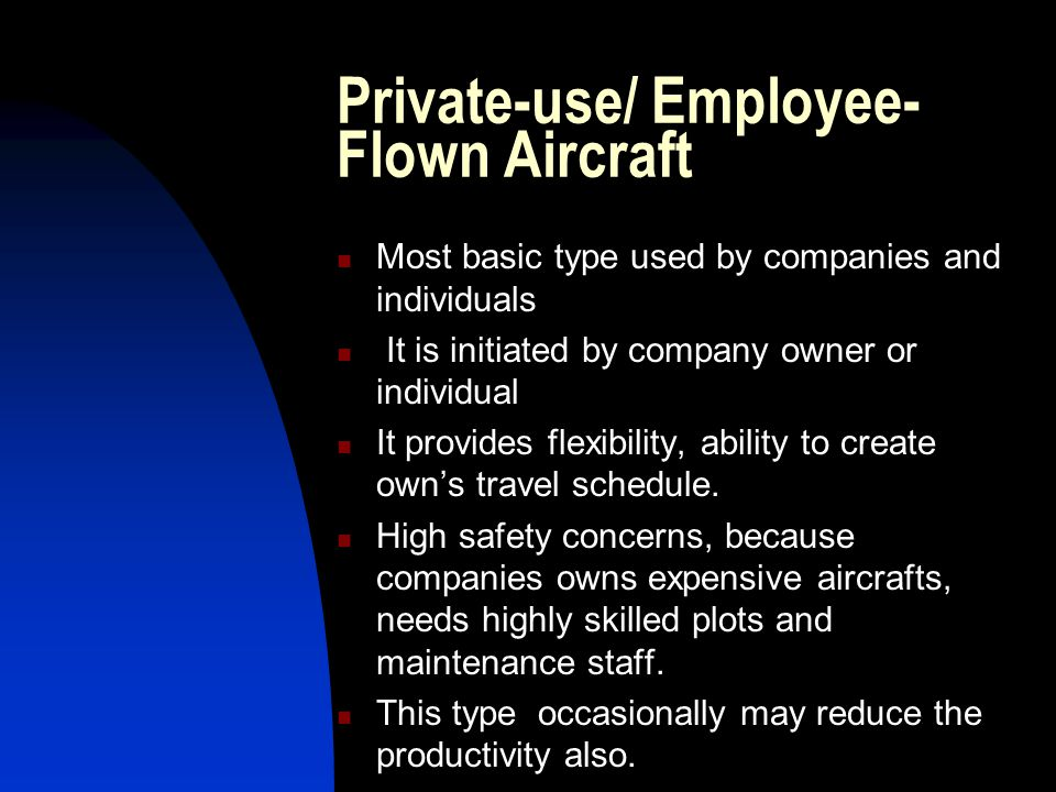 Private-use/ Employee-Flown Aircraft
