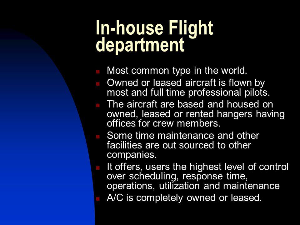 In-house Flight department