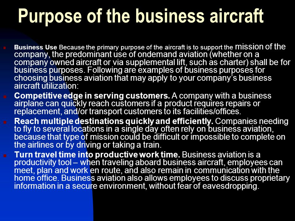 Purpose of the business aircraft