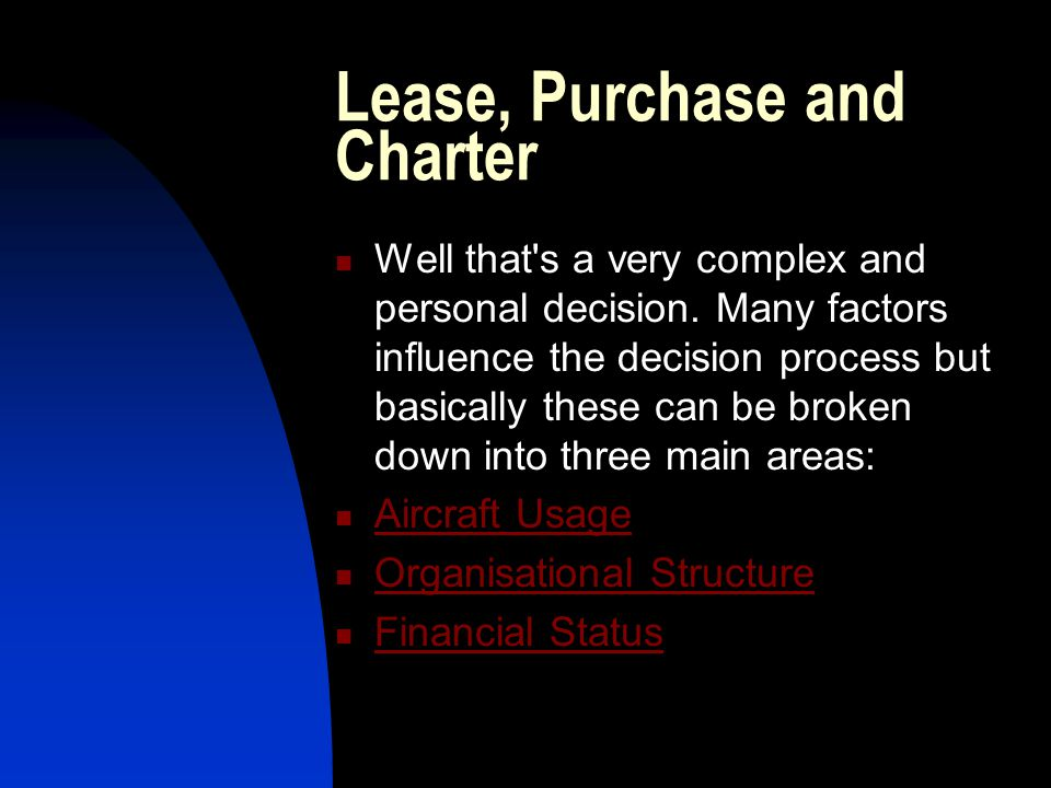 Lease, Purchase and Charter