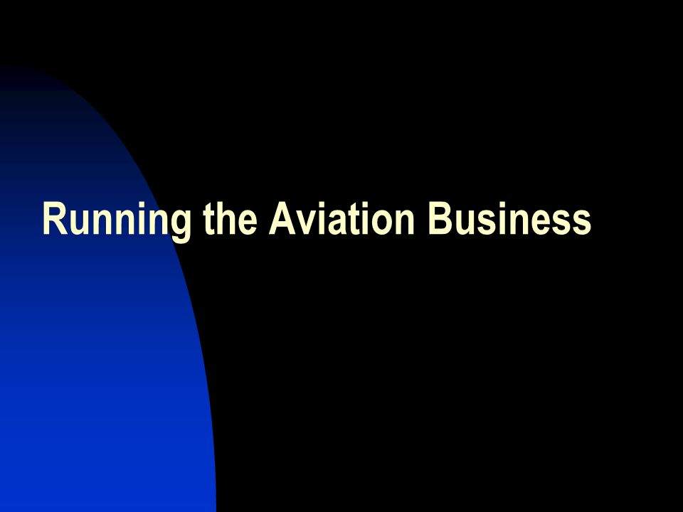 Running the Aviation Business