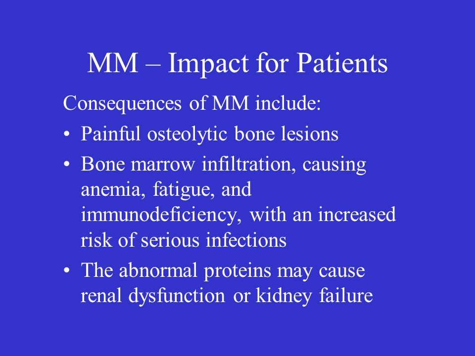 MM – Impact for Patients