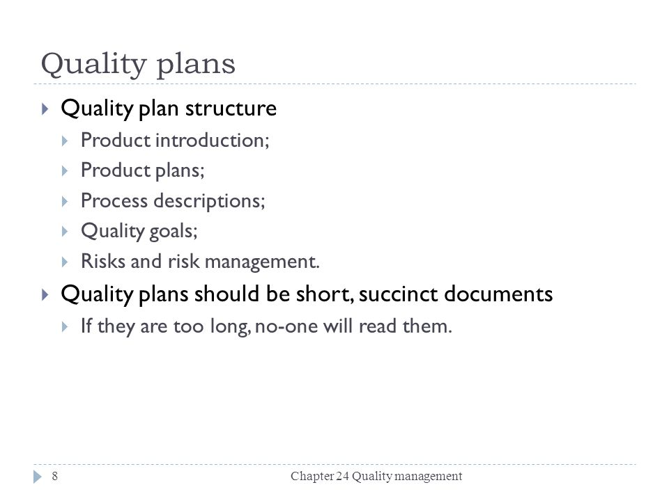 Quality plans Quality plan structure