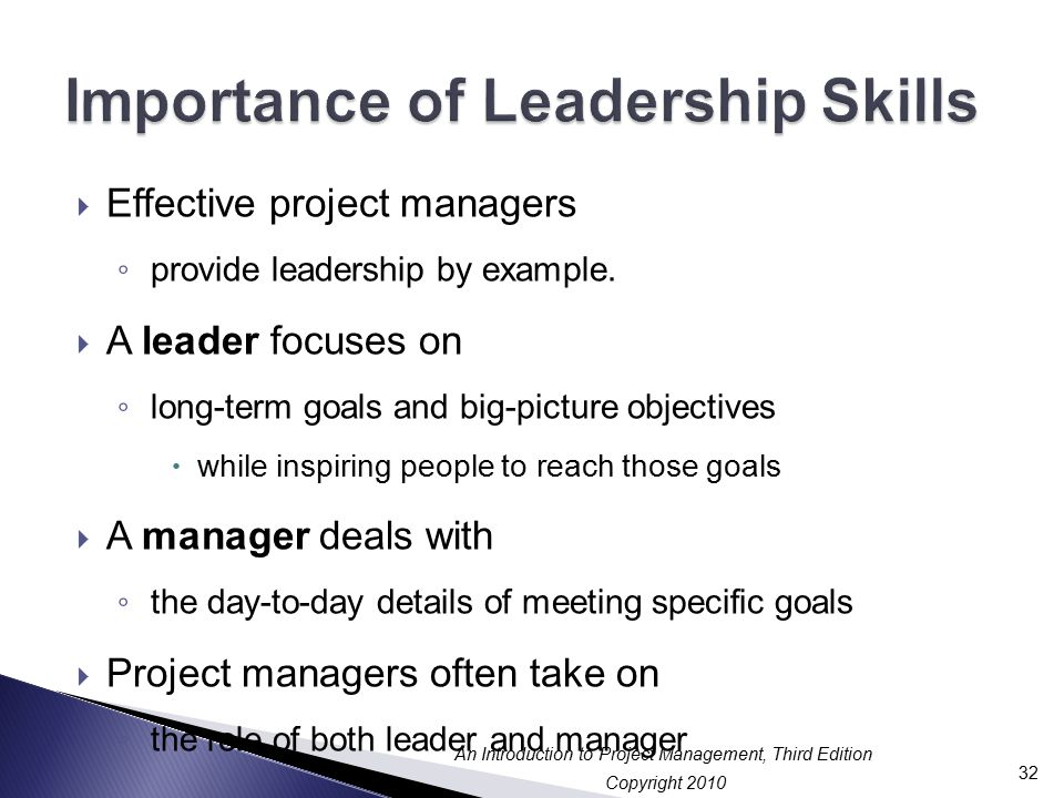 importance of leadership Having the opportunity to identify and commit to accomplishing leadership development activities as part of the job gives leaders a chance to look for ways to increase their skills and add value to the organization.
