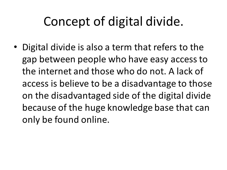 the concept of digital divide and This paper examines the concept of a digital divide by introducing problematic examples of community technology projects and analyzing models of technology access.