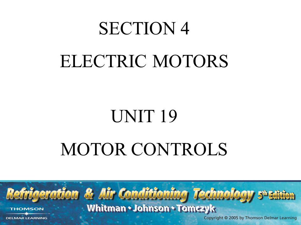 SECTION 4 ELECTRIC MOTORS UNIT 19 MOTOR CONTROLS. - ppt video online ...