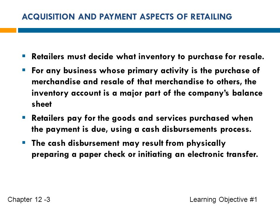 ACQUISITION AND PAYMENT ASPECTS OF RETAILING