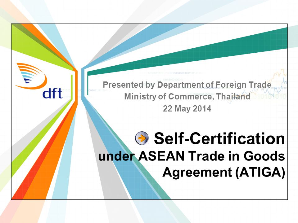 Self Certification Under Asean Trade In Goods Agreement Atiga