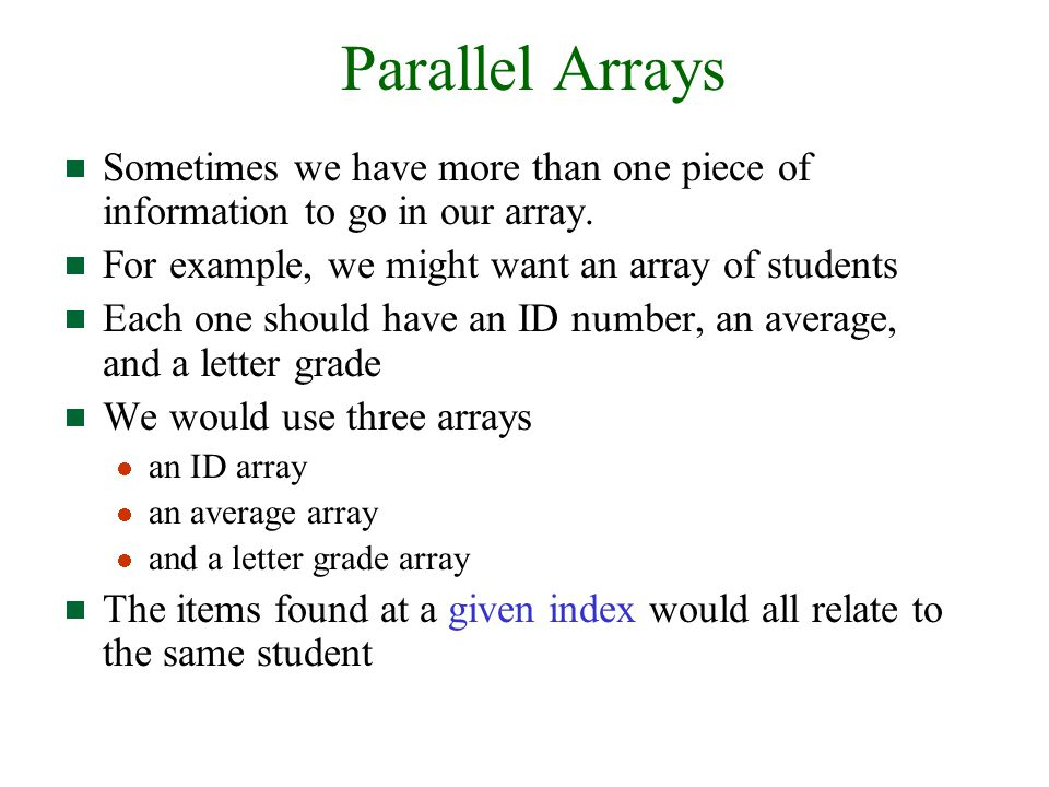 parallel arrays Cs@vt june 2009 ©1995-2009 barnette nd, mcquain wd & kennan ma parallel arrays 1 intro programming in c++ organizing related data origin destination miles time.