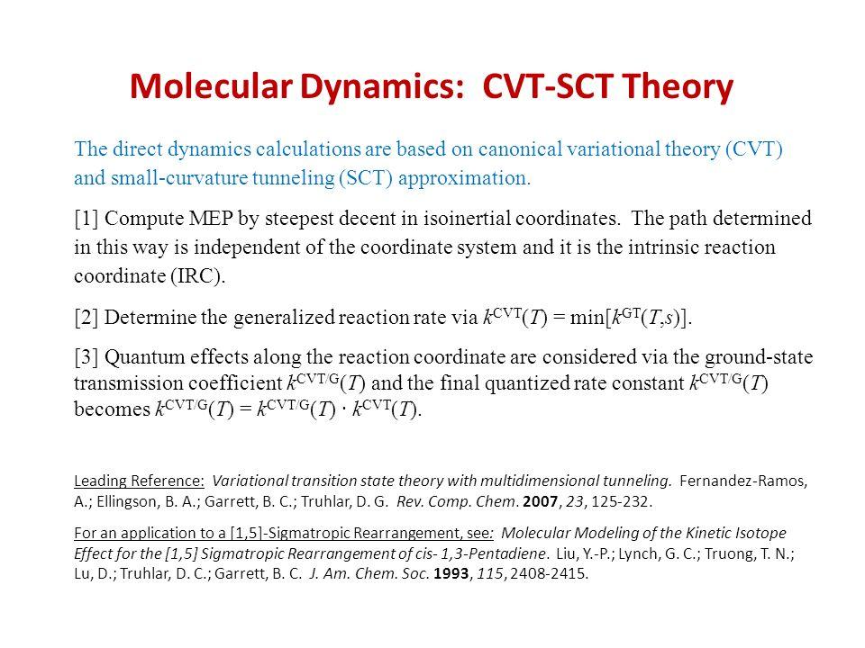 Molecular Dynamics: CVT-SCT Theory