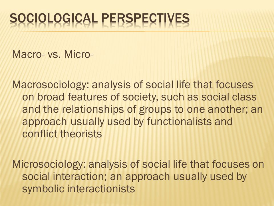 sociological perspecives From a sociological point of view, a functioning society comprises of healthy people and individuals who are able to control diseases (durkheim, 1982.