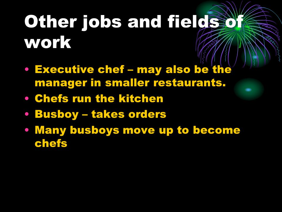 Other jobs and fields of work
