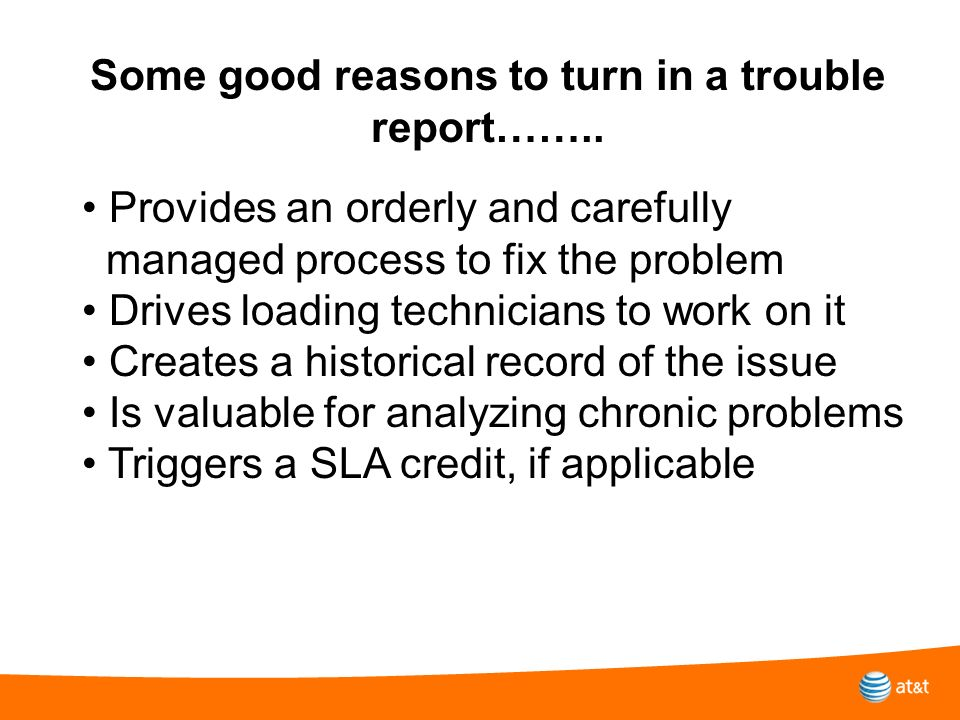Some good reasons to turn in a trouble report……..