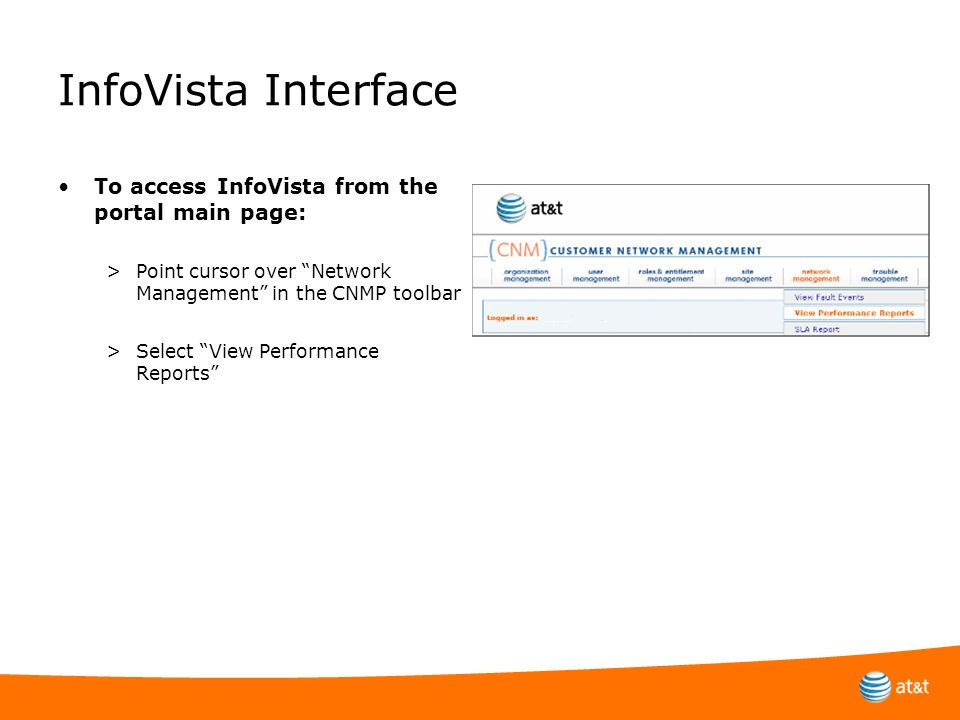 InfoVista Interface To access InfoVista from the portal main page: