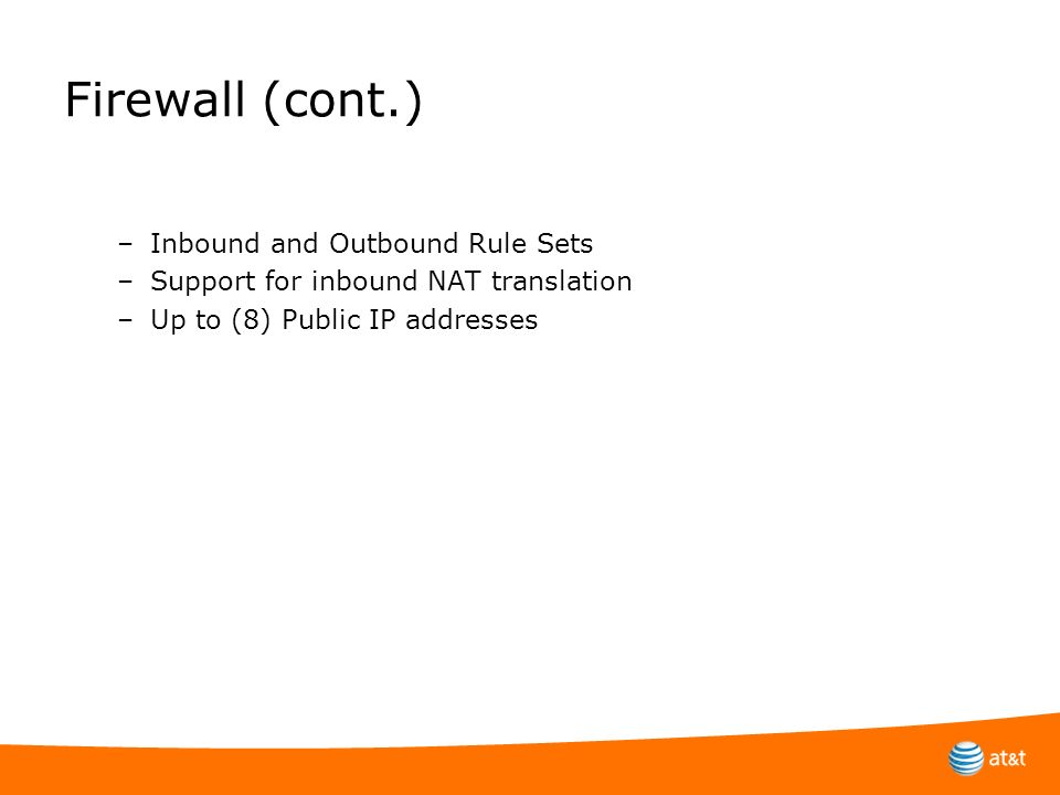 Firewall (cont.) Inbound and Outbound Rule Sets