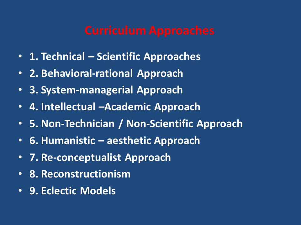 humanistic approach to curriculum In this post we will look at the following approach to curriculum scientific vs humanistic approach to curriculum evaluation scientific approach.