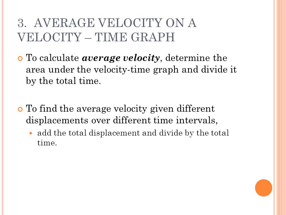 3. AVERAGE VELOCITY ON A VELOCITY – TIME GRAPH