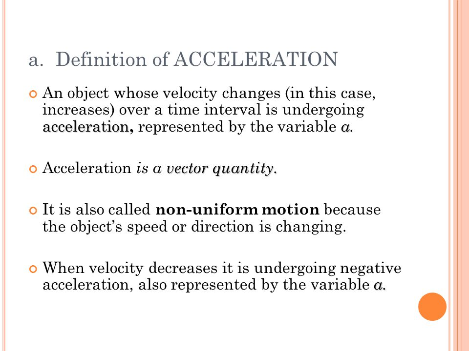 a. Definition of ACCELERATION
