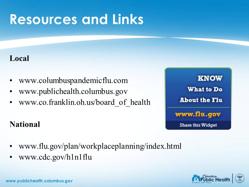 Resources and Links Local www.columbuspandemicflu.com