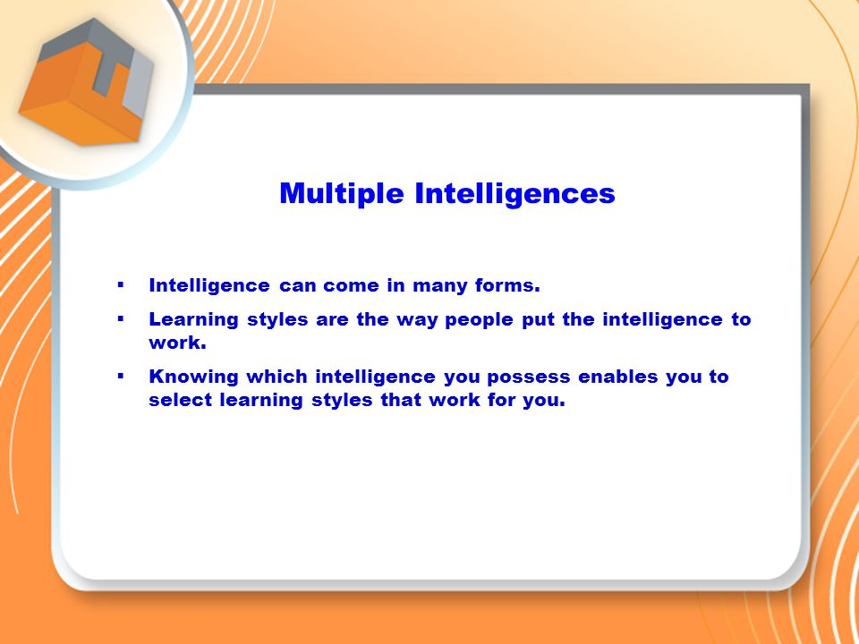 the various ways of learning in academic intelligence Andreas demetriou 4604 university of nicosia  as we go on using the various  facets of learning centres in our brain, our iq level increases i don't mean to   the intelligence of these persons does not differ in the way you assume it is very .