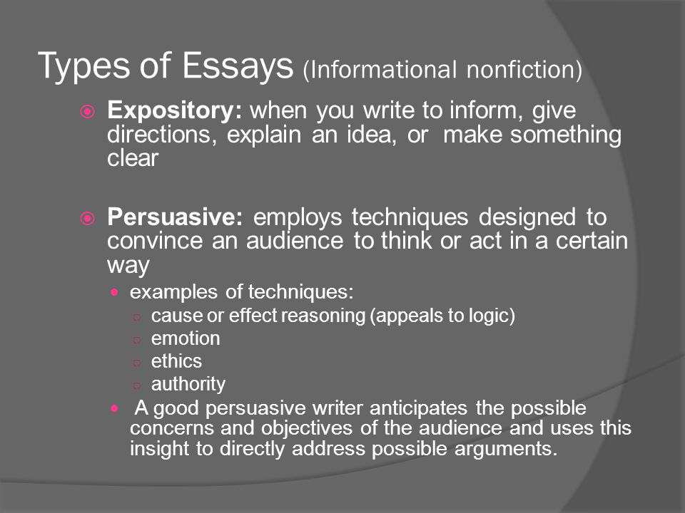 types of nonfiction essays Nonfiction literature generally fits into one of four types determined by the writer's intent: narrative tells a story expository provides information descriptive produces evocative images.