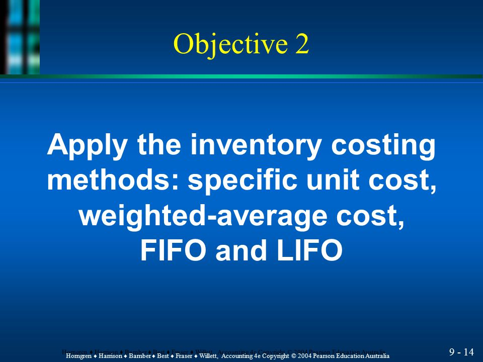 Apply the inventory costing methods: specific unit cost,
