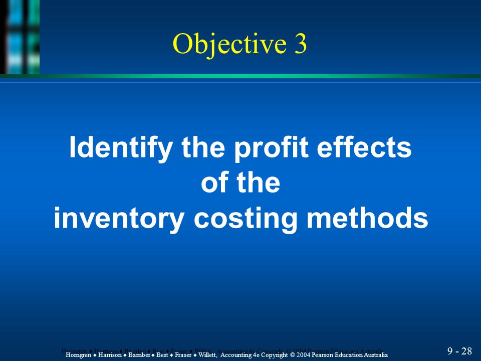 Identify the profit effects inventory costing methods