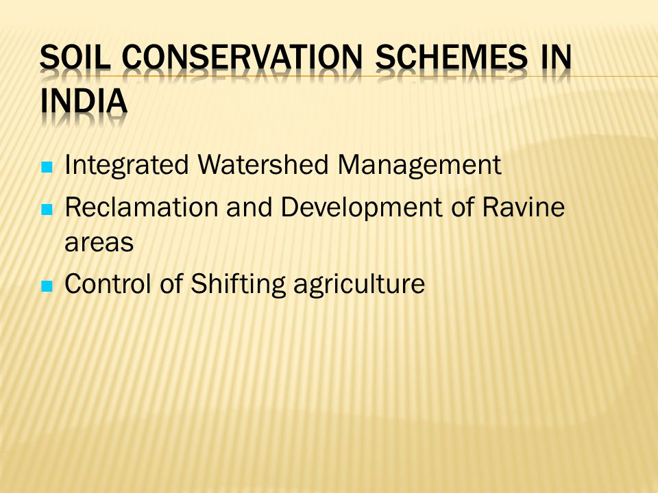 Soil Conservation Schemes in India