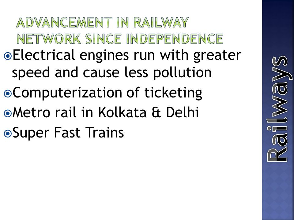 Advancement in Railway Network since independence