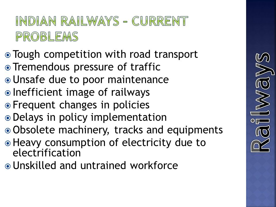 Indian Railways – Current Problems