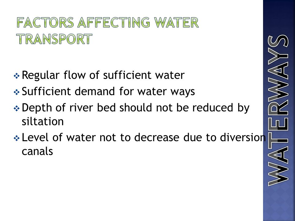 FACTORS AFFECTING WATER TRANSPORT