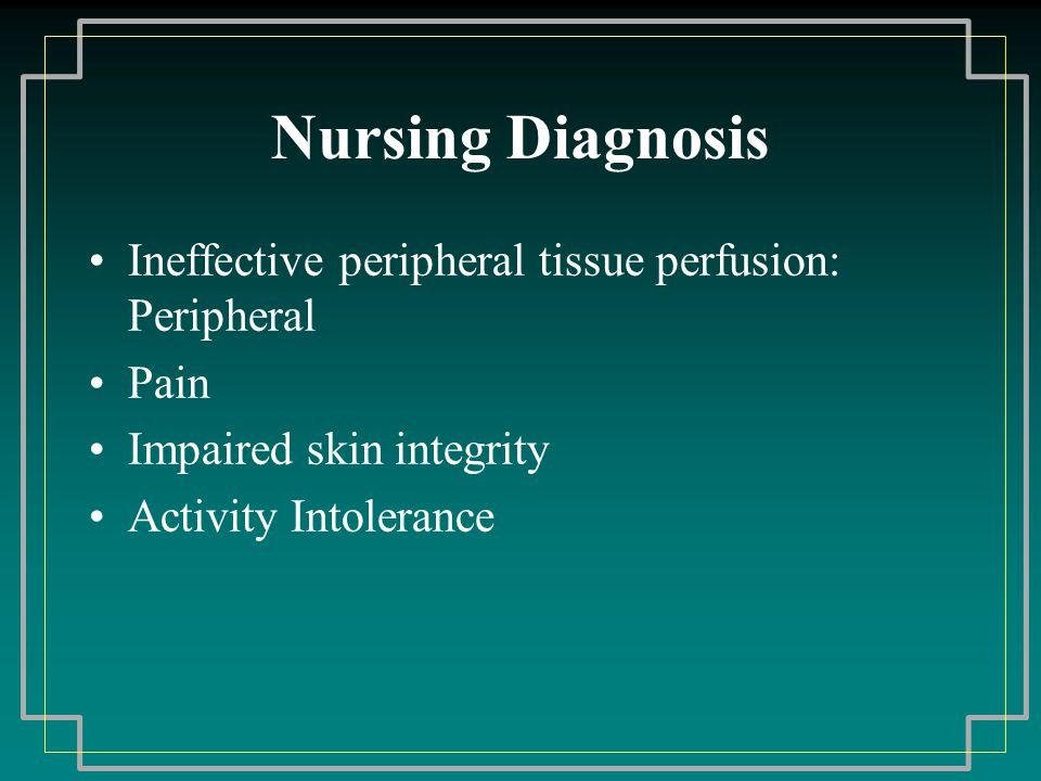 impaired tissue integrity nursing diagnosis Nanda-approved nursing diagnoses 2015-2017 tissue integrity, impaired 222 tissue integrity, risk for impaired 223 tissue perfusion, ineffective peripheral.