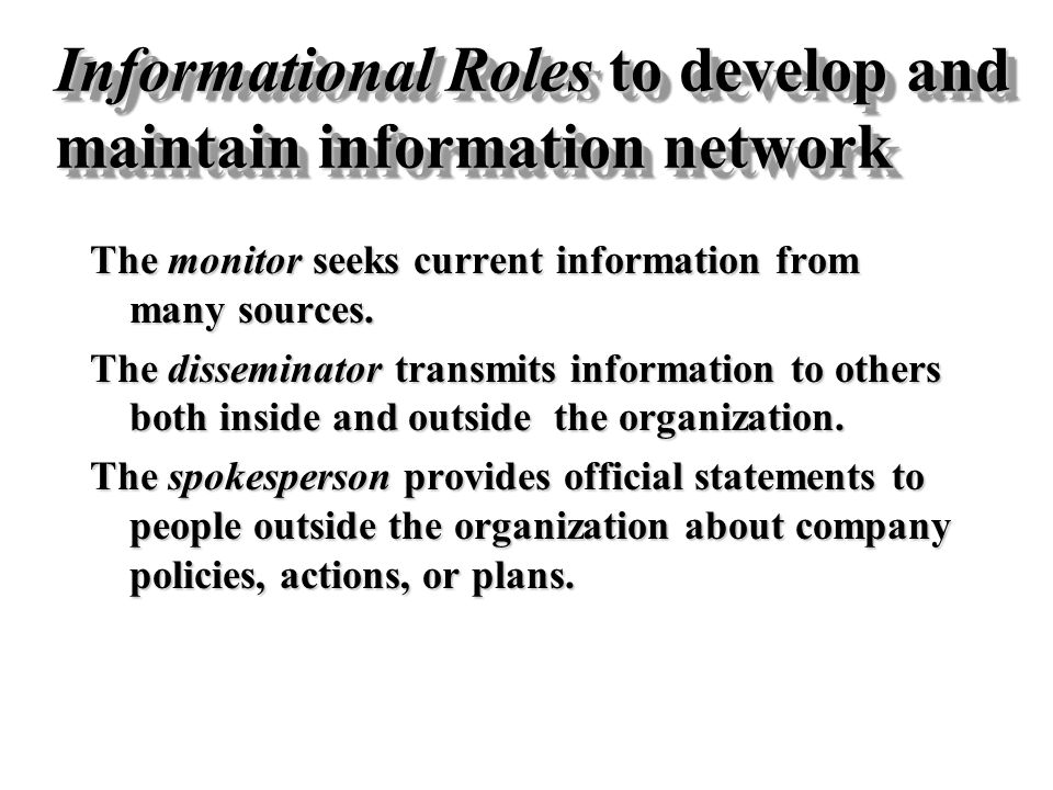 Informational Roles to develop and maintain information network
