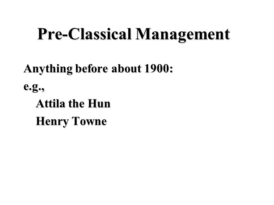 Pre-Classical Management