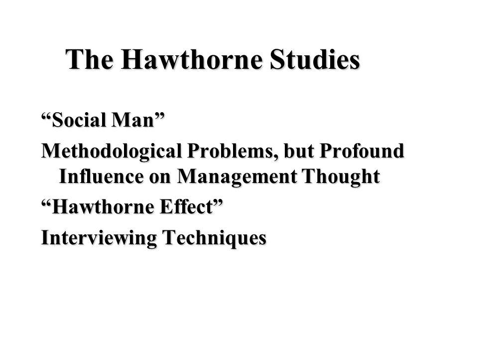 The Hawthorne Studies Social Man