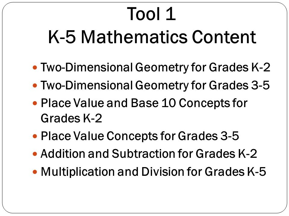 Tool 1 K-5 Mathematics Content