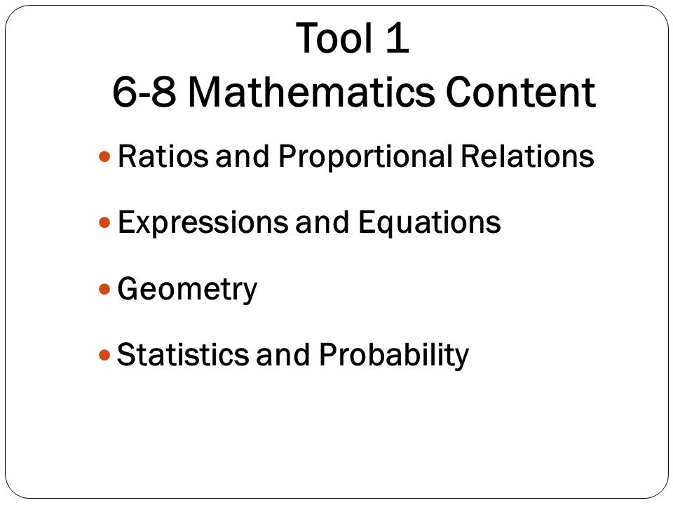 Tool 1 6-8 Mathematics Content